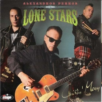 ALEXANDROS PERROS & THE LONE STARS - Cruisin' Mean