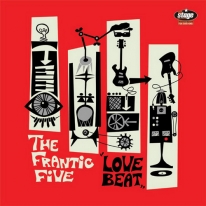 FRANTIC FIVE - Love Beat