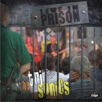 TRI-SONICS - Live In Prison
