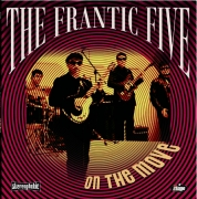 FRANTIC FIVE - On The Move