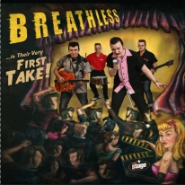 BREATHLESS - In Their Very First Take!