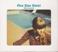 FIVE STAR HOTEL - This Sound