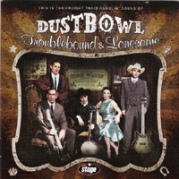 DUSTBOWL_-_Troublebound_And_Lonesome