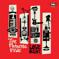FRANTIC_FIVE_-_Love_Beat