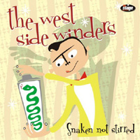 WEST_SIDE_WINDERS_-_Snaken_Not_Stirred